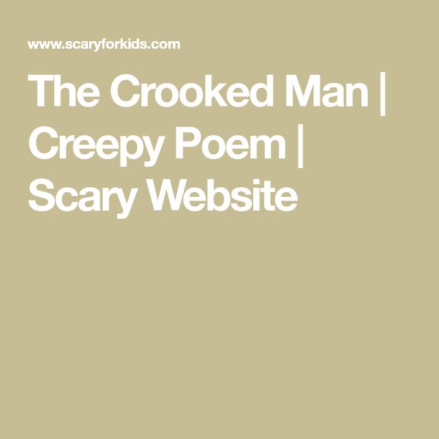 Crooked Man Creepy Poems Scary