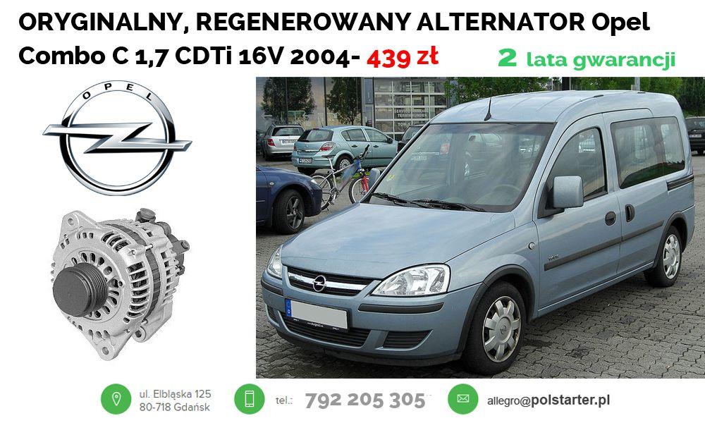 Oryginalny Regenerowany Alternator Do Samochodu Opel Combo C 1 7 Cdti 16v 2004 Bezposredni Link Do Aukcji Z Alternatorem Suv Car Alternator Vehicles
