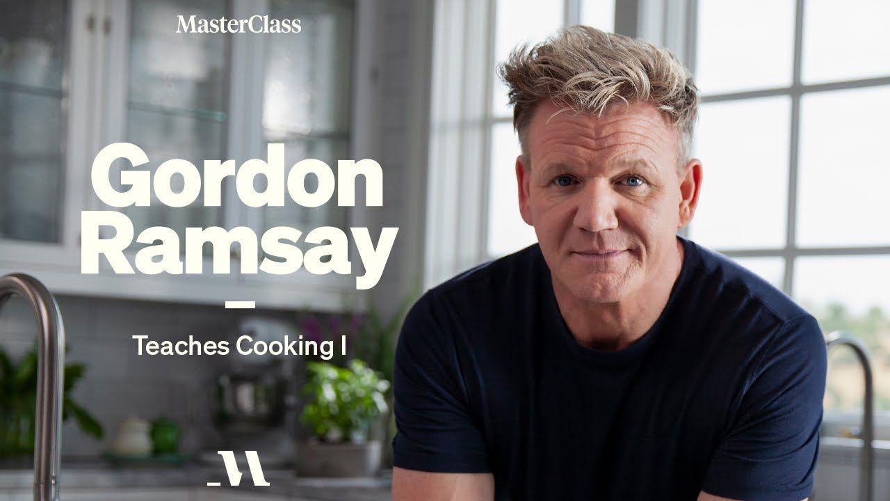 Gordon Ramsay Teaches Cooking Official Trailer Masterclass In 2021 Gordon Ramsay Master Class Ramsay