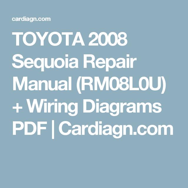 Toyota 2008 Sequoia Repair Manual Rm08l0u Wiring Diagrams Pdf Cardiagn Com Repair Manuals Repair Toyota