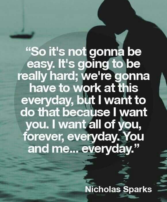 Forever And Always My Queen You Are All I Want The Only Person I Will Spend The Rest Of M Nicholas Sparks Quotes Inspirational Quotes About Love Love Quotes