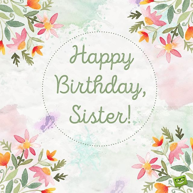 Happy Birthday Sis, Happy Birthday