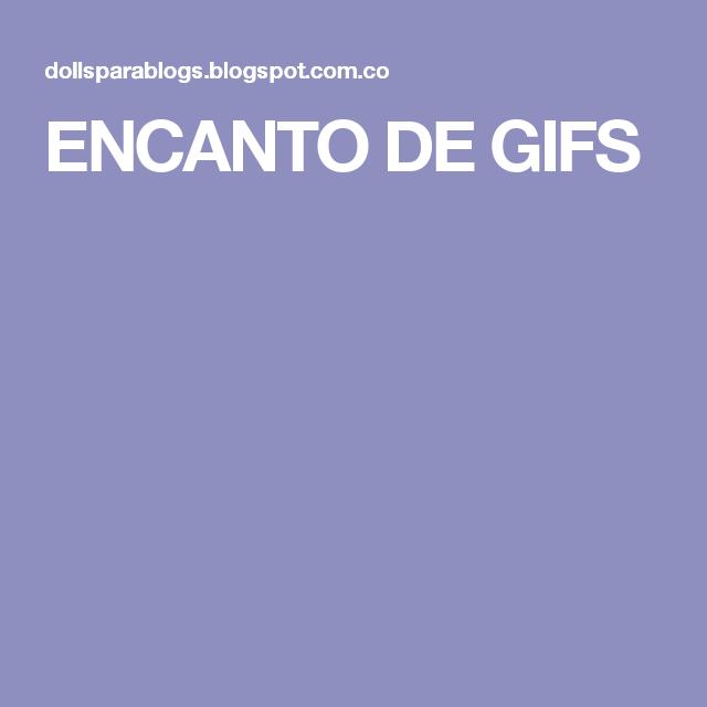 ENCANTO DE GIFS