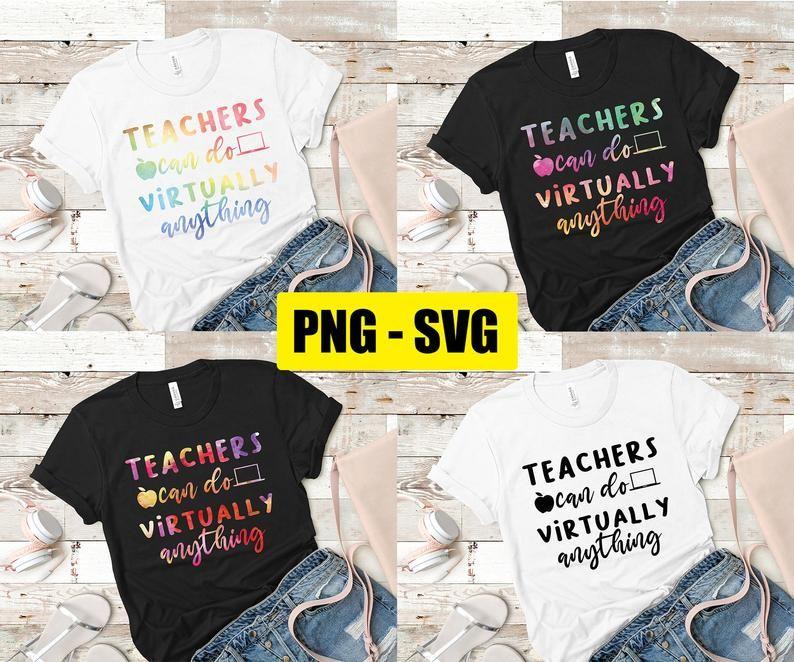 Teachers Can Do Virtually Anything Svg Back To School Svg Etsy In 2020 Teacher Shirts Great Teacher Gifts Teacher