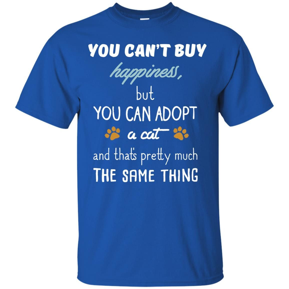 Cat Shirts Can't Buy Happiness but Can Buy A Cat T-shirts Hoodies Sweatshirts