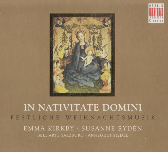 In Nativitate Domine: Festliche Weihnachtsmusik – Emma Kirkby, Susanne Rydén, Annegret Siedel (Audio video) • http://facesofclassicalmusic.blogspot.gr/2016/01/in-nativitate-domine-festliche.html