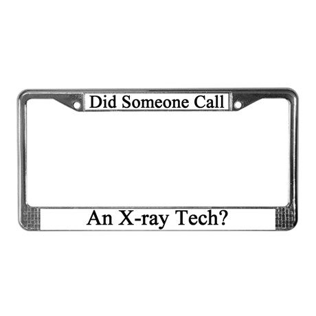 RADIOLOGY IS WHAT I DO  License Plate Frame