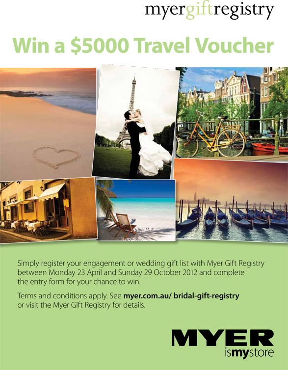 Win a travel voucher! Simply register your wedding or gift list with Myer Gift Registry