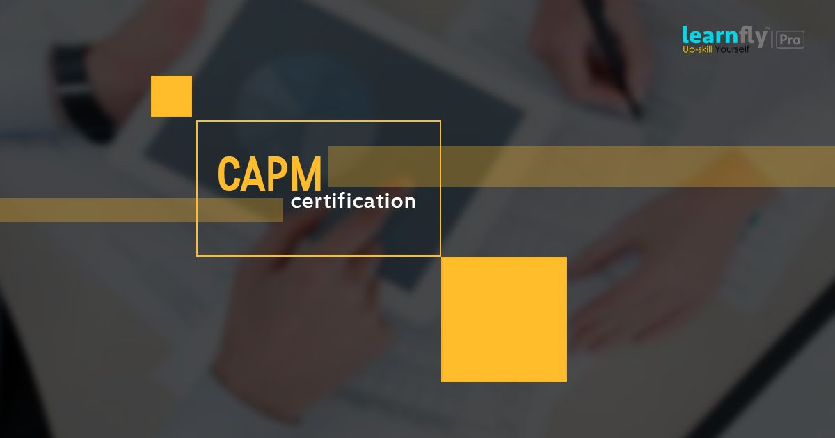 Certified Associate In Project Management Capm Certification Is An