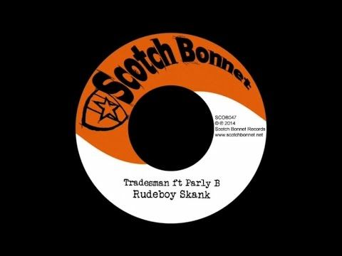 Tradesman  Ft. Parly B - Rudeboy skank