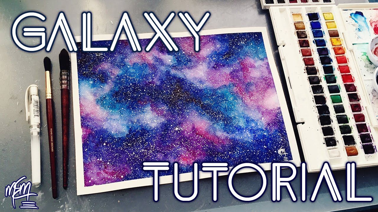 How To Paint A Watercolour Galaxy Tutorial Youtube Galaxy