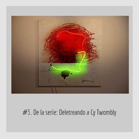 #3. DE LA SERIE: DELETREANDO A CY TWOMBLY.  YENY CASANUEVA Y ALEJANDRO GONZÁLEZ. PROYECTO PROCESUAL ART.