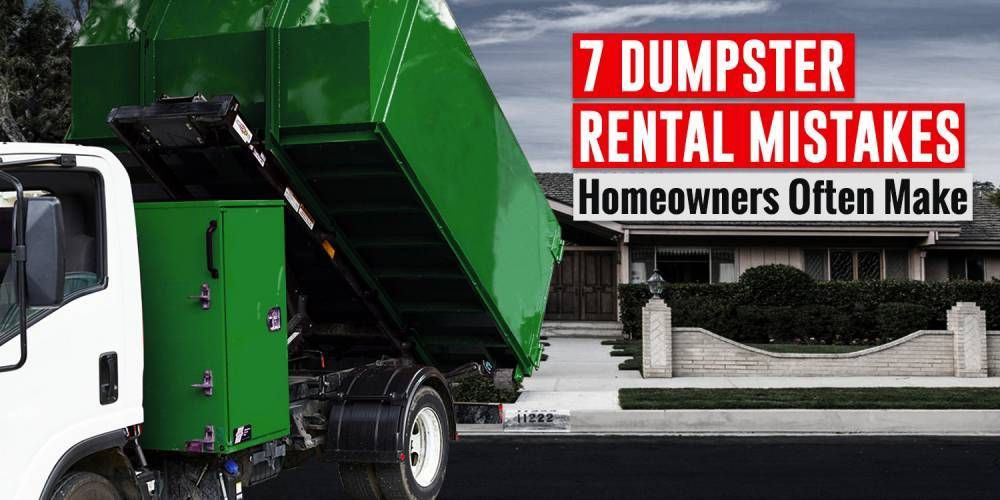 Dumpster rental rent one near you and avoid these 7
