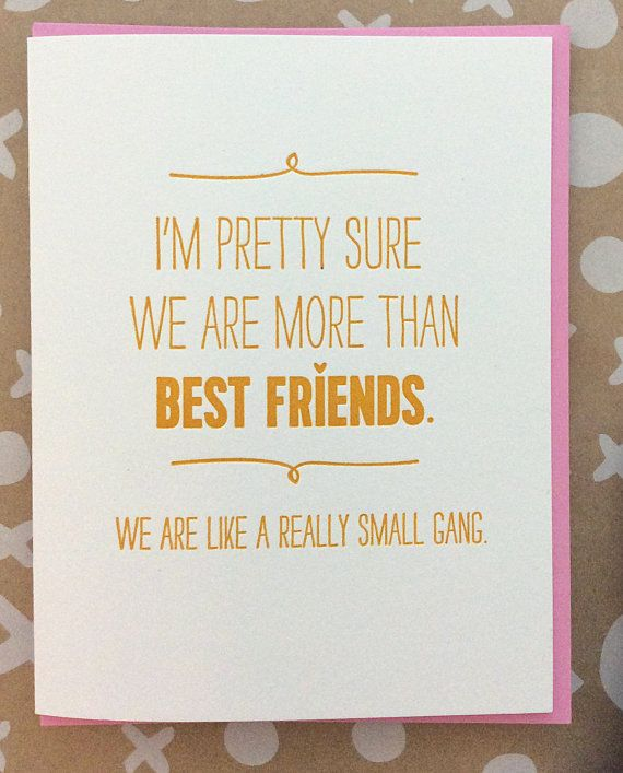 Best friend card we are more than friends we are like by jdeluce best friend card best friend birthday card we are like a really small gang funny card for friend bookmarktalkfo Gallery