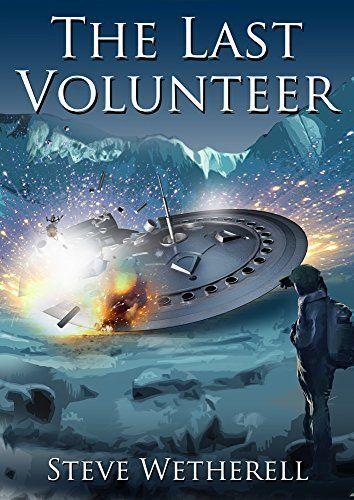 The Last Volunteer (The Doomsayer Journeys Book 1) by Steven Wetherell, http://www.amazon.com/dp/B0086X1HKU/ref=cm_sw_r_pi_dp_JEv9tb1WG6H1D