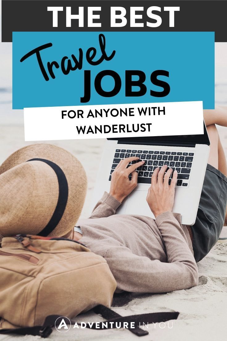 33 Best Travel Jobs to Make Money While Traveling (You Can