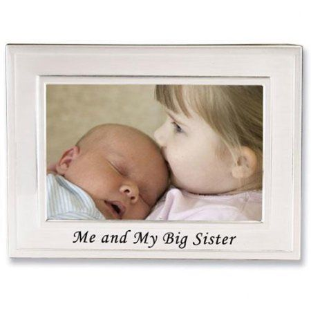 Big Sister Silver Plated 6x4 Picture Frame Me And My Big Sister