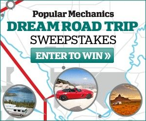 Popular Mechanics Dream Road Trip Sweepstakes -- Win $50,000 For A Road Trip  (Ends March 1, 2014)   https://subscribe.hearstmags.com/subscribe/popularmechanics/126394/IHASZ0004?sub_option=1=300x250_$50kDF_roadtrip_05