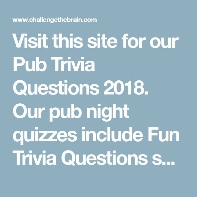 free pub quiz questions and answers 2018