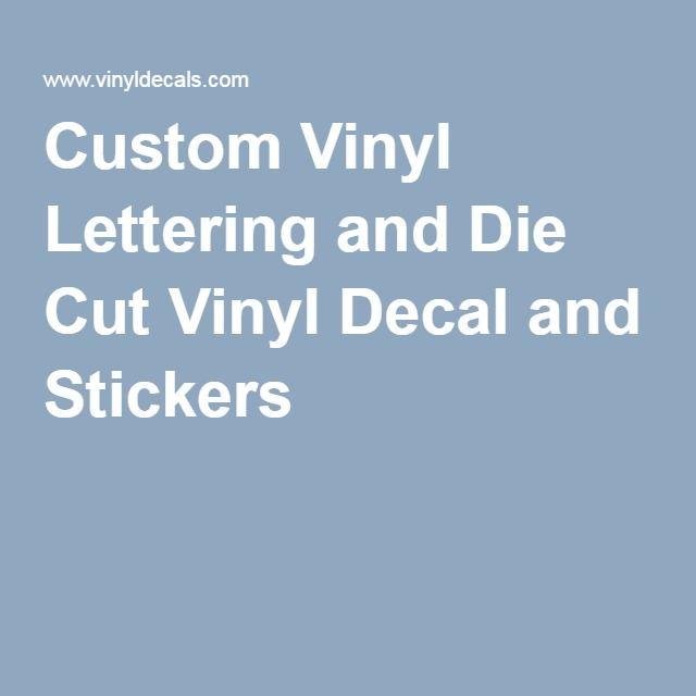 Custom Vinyl Lettering And Die Cut Vinyl Decal And Stickers - Custom vinyl cut decals