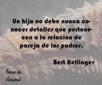 Frases De Bert Hellinger De Bert Hellinger Frases De Bert