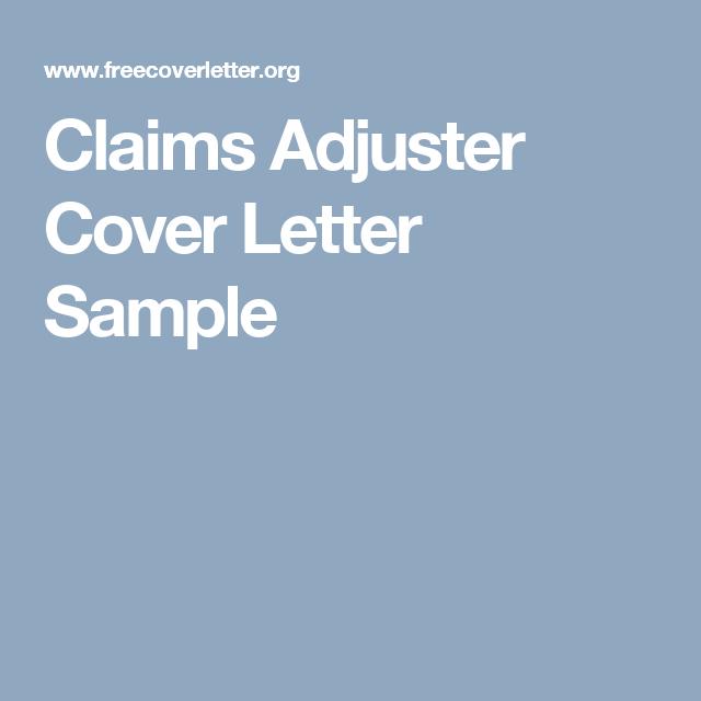 Claims Adjuster Cover Letter Sample | Resume | Cover letter sample ...