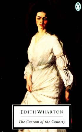 """Book: """"Custom of the Country"""">   And the central character, Undine Spragg… well, somehave been knowncall her a 'plucky female role-model who makes the best of adverse circumstances'"""
