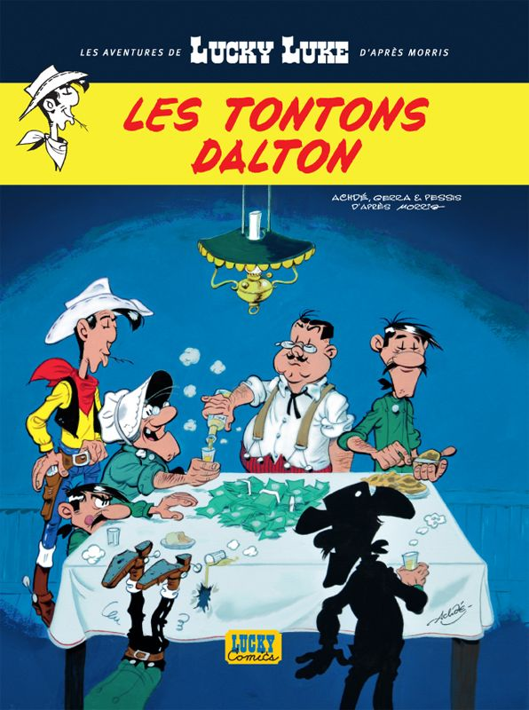 Les aventures de Lucky Luke d'après Morris Tome 6 : Les Tontons Dalton Scénario : Laurent Gerra, Dessin : Achdé Sortie le 24 octobre 2014 #Dargaud #LuckycComics #BD #LuckyLuke #Morris #Gerra #Achde