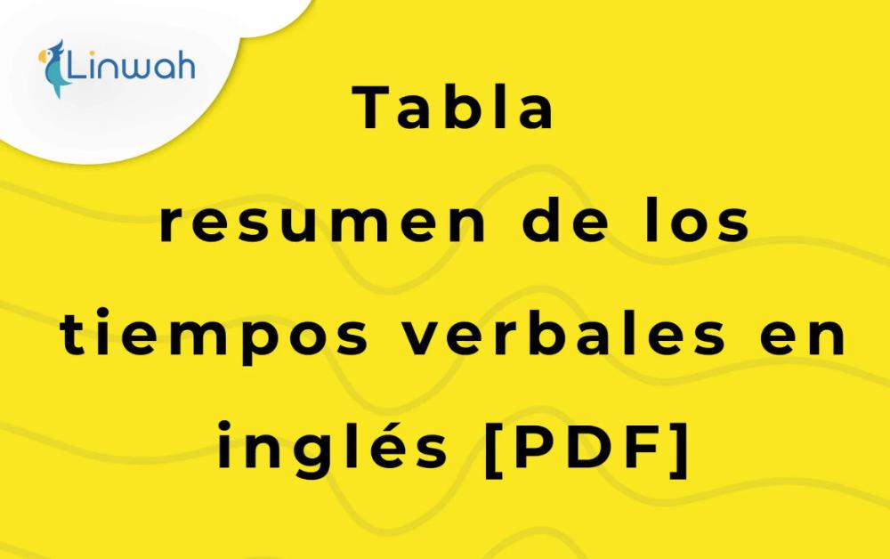 Tabla Resumen Tiempos Verbales En Ingles Pdf Linwah En 2020 Tiempos Verbales En Ingles Tiempos Verbales Ingles Pdf