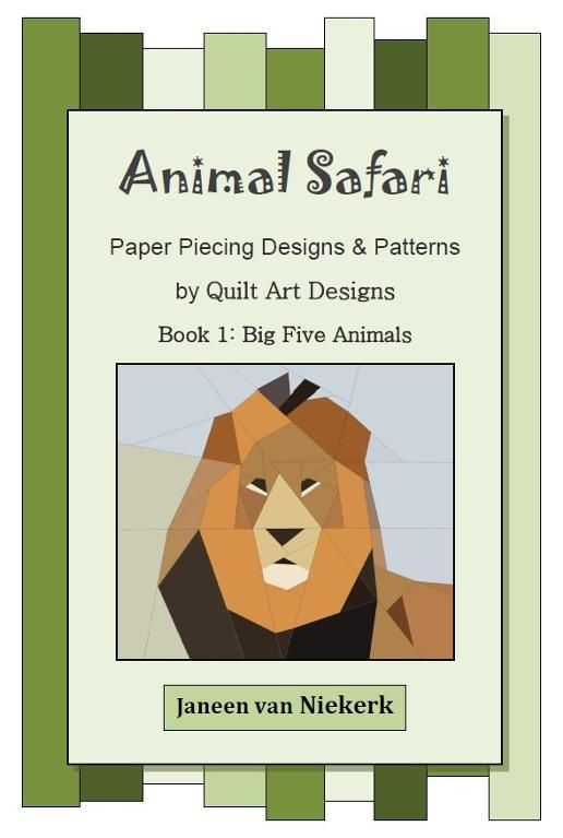 Animal Safari Patterns E-Book 1 10 downloadable paper pieced ...