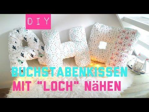 Youtube Buchstaben Kissen Buchstaben Nahen Selber Nahen