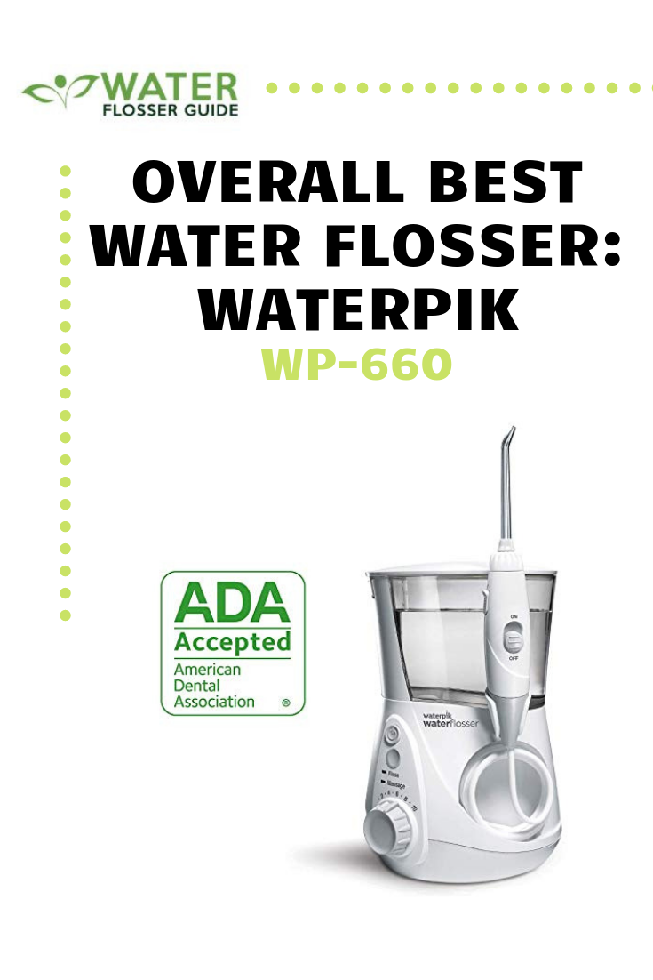 Overall Best Water Flosser Waterpik Wp 660 Water Flosser Flosser Waterpik