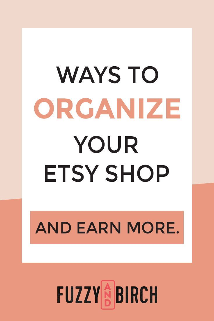 Need to drive more traffic to your Etsy shop? Check out these Etsy tips to make sure your shop is organized in the RIGHT way to increase your Etsy sales. #fuzzyandbirch #etsyseller #etsy #etsyshop #increaseetsysales