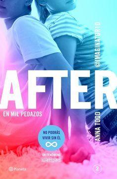 After En Mil Pedazos Serie After 2 Libros Para Adolescentes Libros Para Leer Juveniles After Libro 2