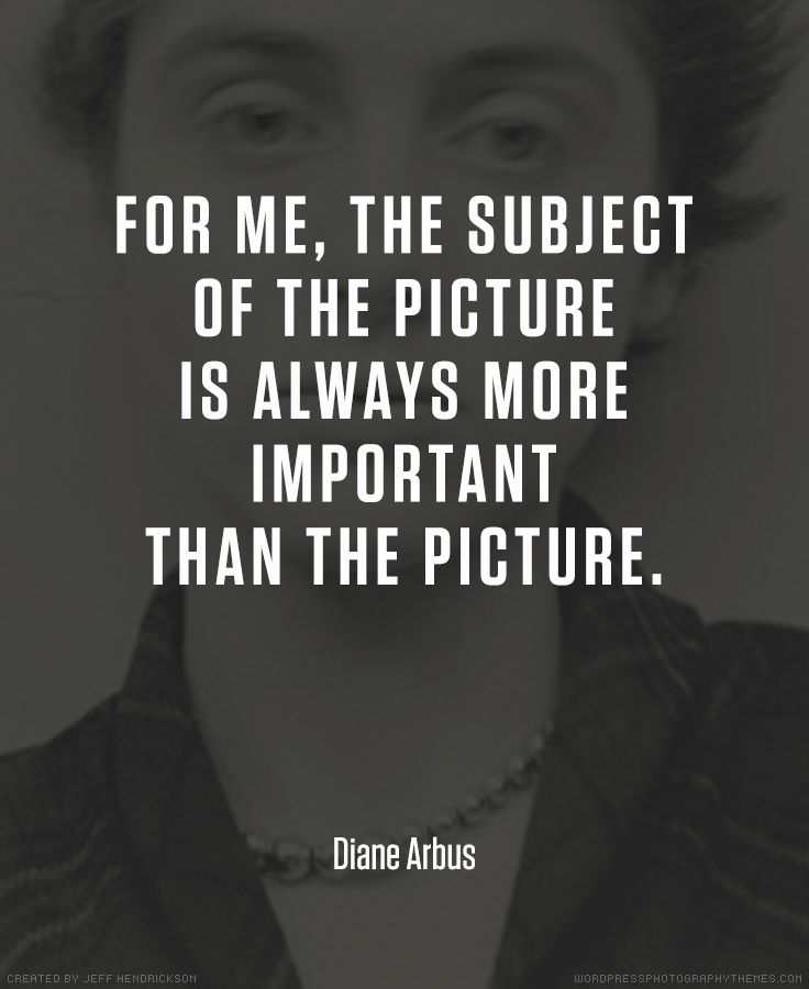 Diane arbus photographer quote photography quotes