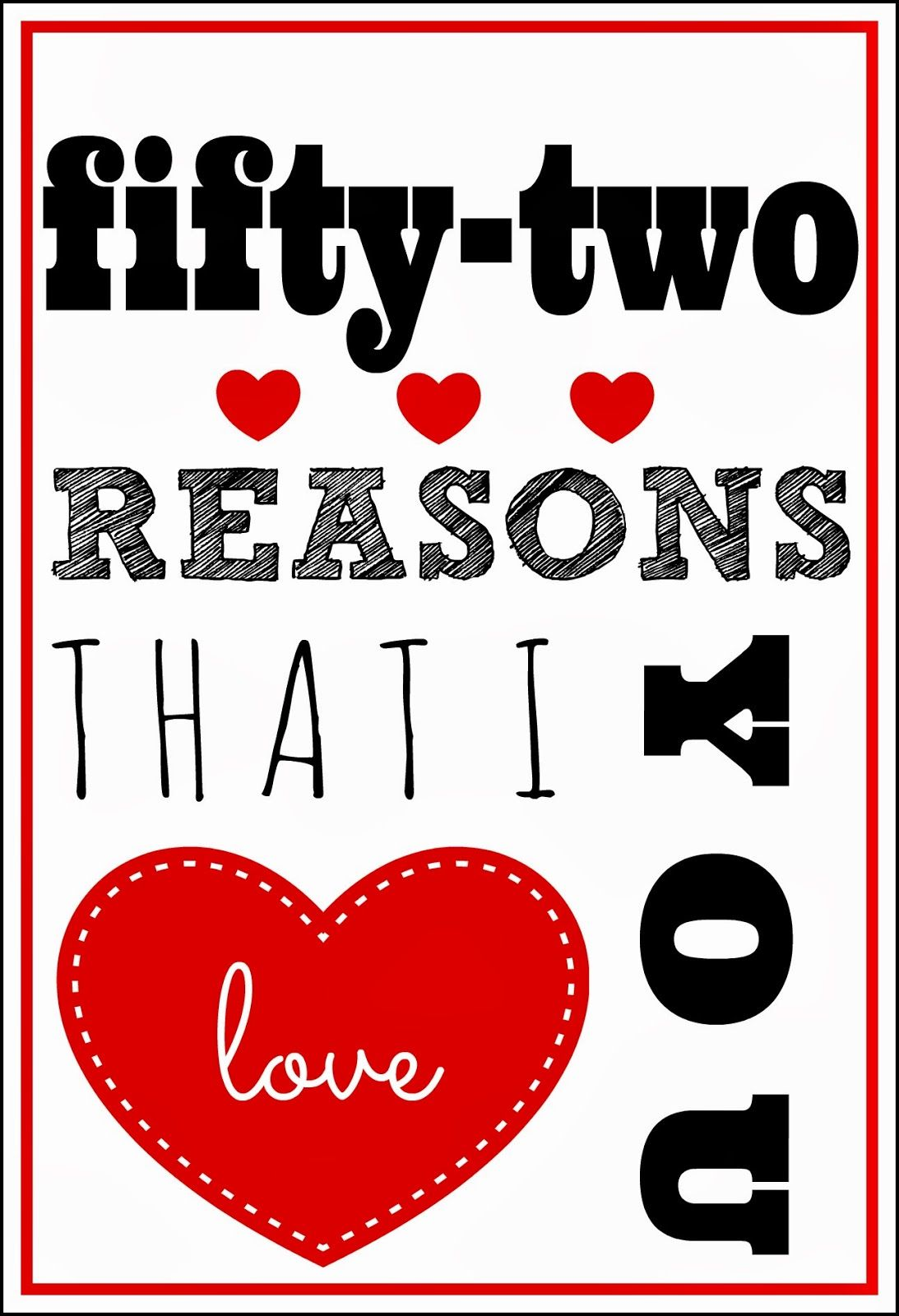 The Inspiring Larissa Another Day 52 Reasons I Love You Printable A Intended For 52 Reaso 52 Reasons Why I Love You Reasons I Love You Reasons Why I Love You