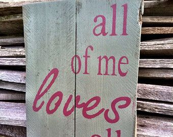 Wedding Decor Signs Custom All Of Me Loves All Of You Sign Wedding Giftcoastalcraftymama Design Decoration