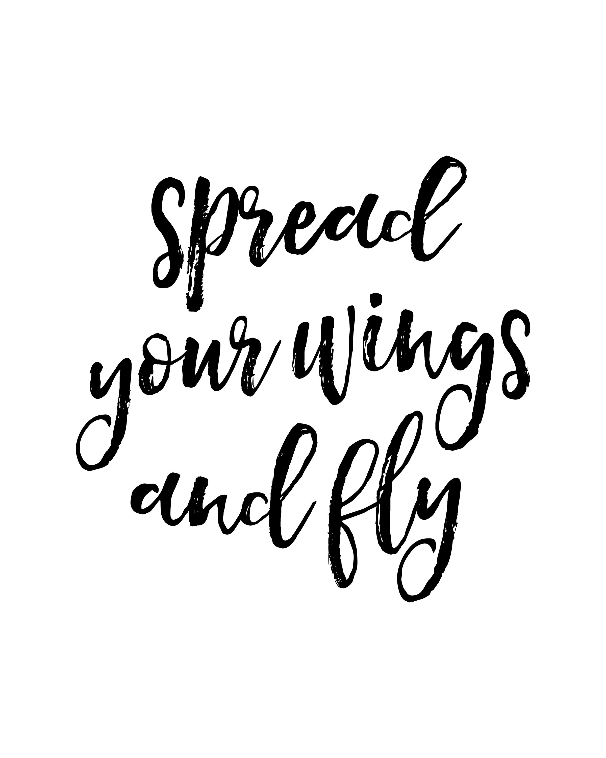 quot spread your wings and fly quot printable wall art quote typography poster motivational