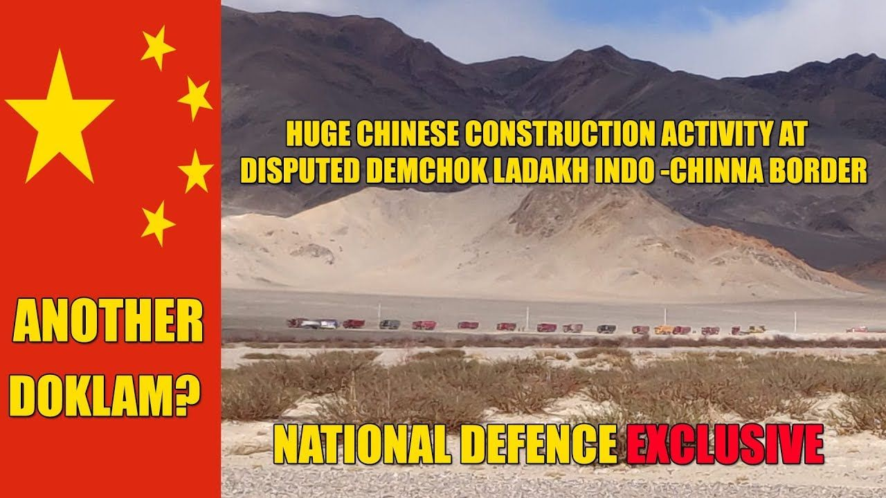 Another Doklam In Demchok Ladakh Chinese Indulge In Huge