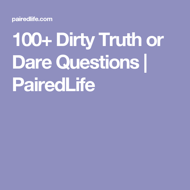 Can Truth and dare sex questions know, that