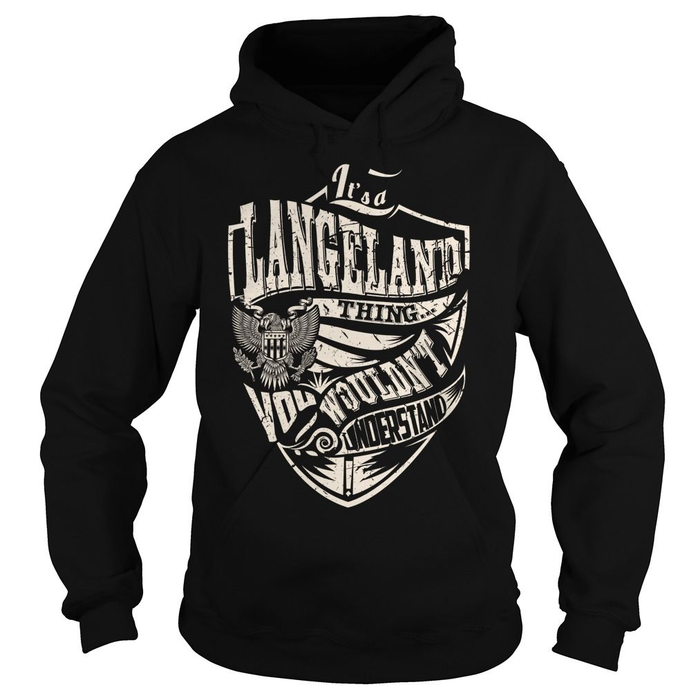 Its a LANGELAND Thing (Eagle) - Last Name, Surname T-Shirt