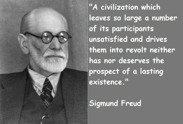 Sigmund F Freud Quotes Sigmund Freud Psychology Quotes
