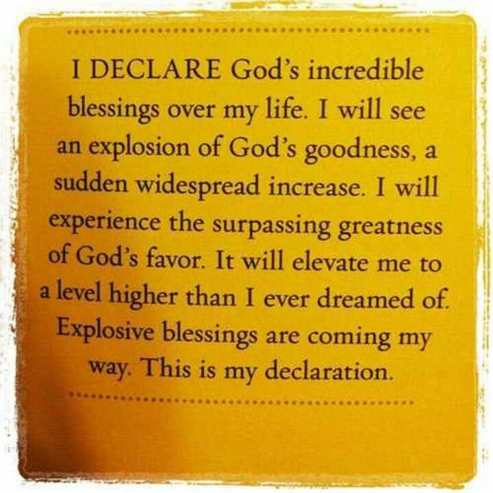 I declare: God's incredible blessings    | Declarations