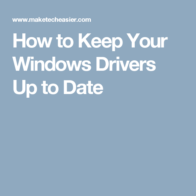How to Keep Your Windows Drivers Up to Date