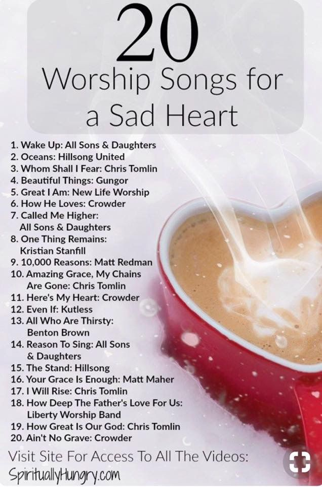 Worship Songs for a Sad Heart | Songs to Sing in 2019 | Worship
