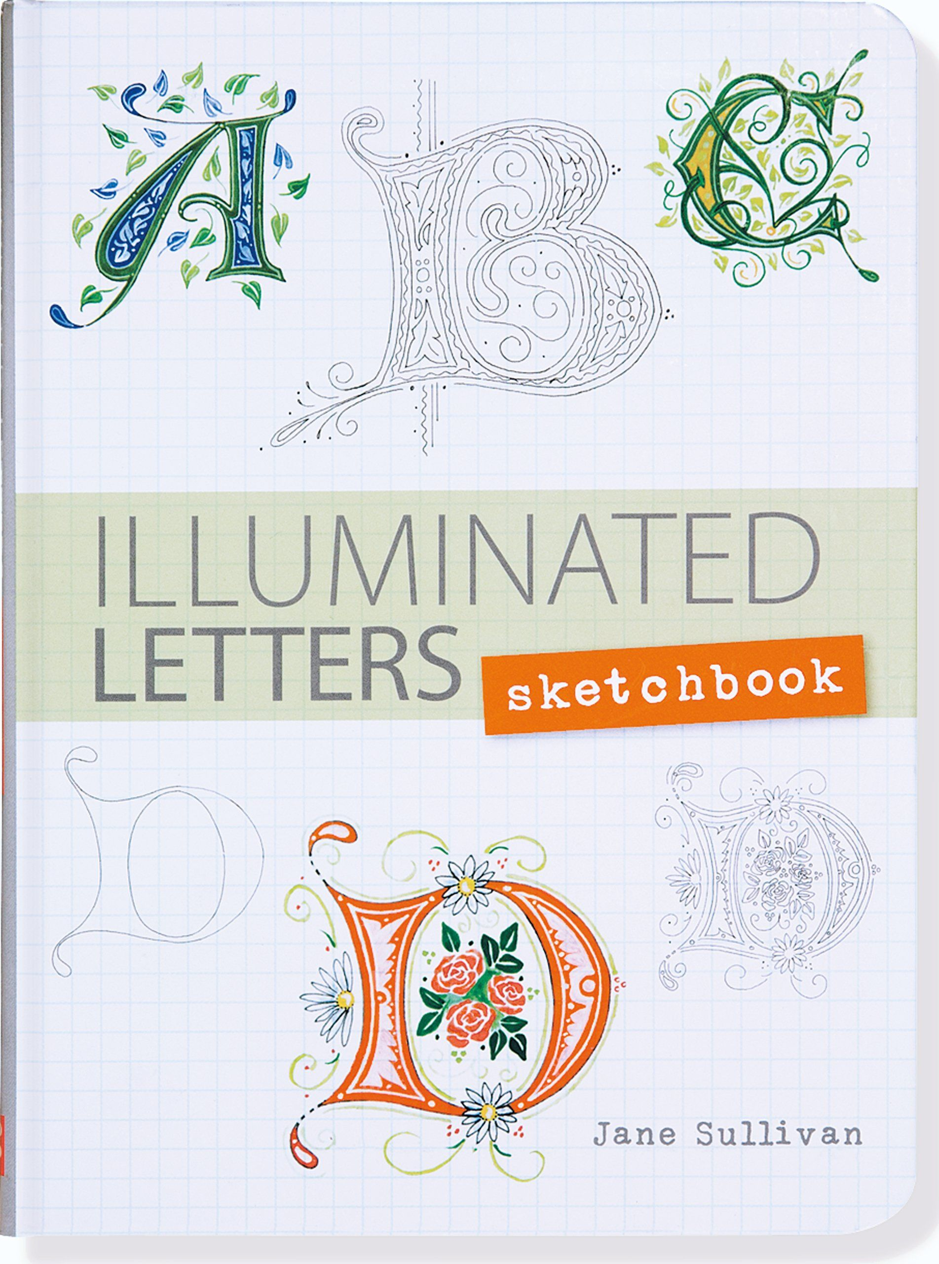 Illuminated Letters Sketchbook In