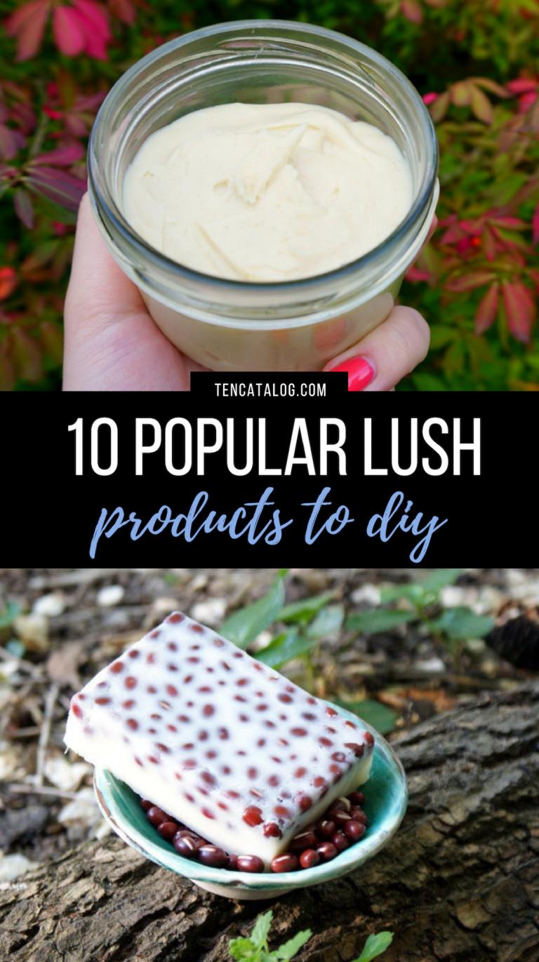 10 Popular Lush Products to DIY  Ten Catalog