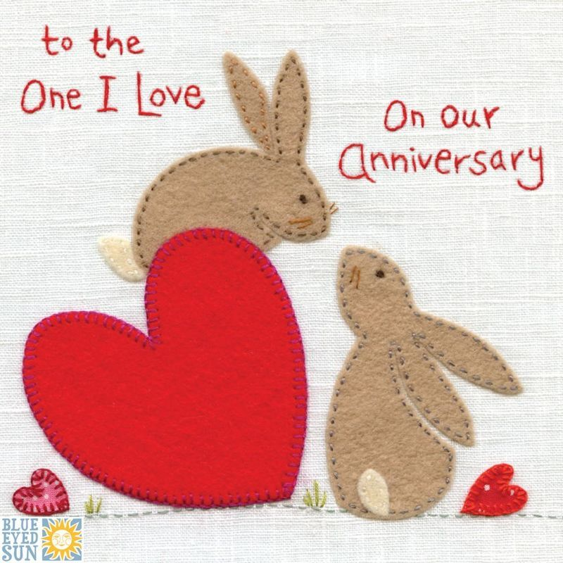 Hand Finished To The One I Love On Our Anniversary Card Cards