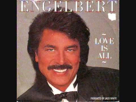 Engelbert Love Is All 1987 Dance Music Pop Singers Easy