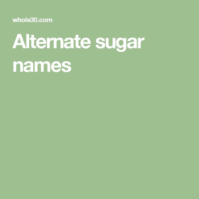 Alternate sugar names